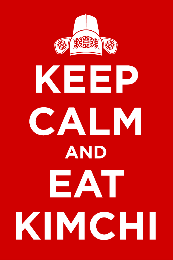 Keep Calm and Eat Kimchi